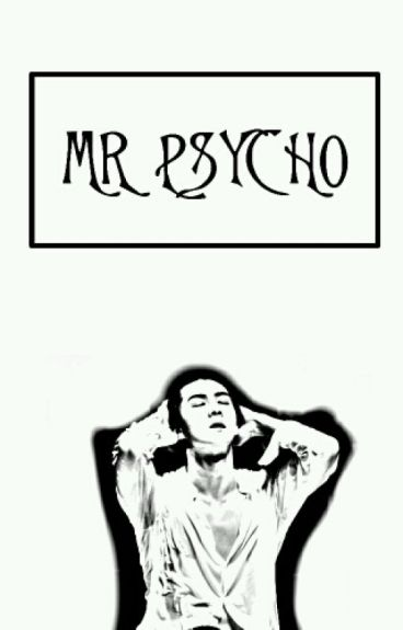 [C]Mr Psycho