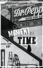 One Moment In Time (BoyxBoy) | #Wattys2016 by xoxo_Prince