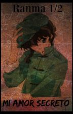Ranma 1/2 (MI AMOR SECRETO) by joyceromina2000