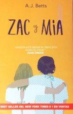 ZAC y MÍA  by PonquesitoDeFresaa