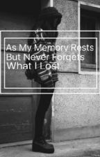 As My Memory Rests But Never Forgets What I Lost (a Billie Joe Armstrong Fanfic) by poisoned_y0uth