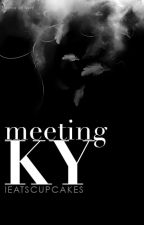 Meeting Ky  by IEatsCupcakes