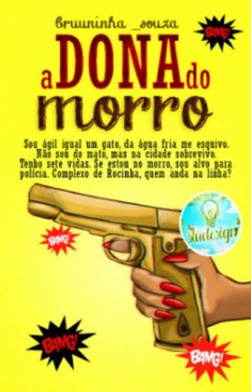 A Dona Do Morro (CONCLUÍDO )