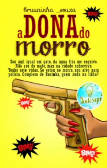 A Dona Do Morro (Concluido)