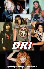Dirty Rotten Imbeciles; thrash metal romance by DirtyRotten_Imbecila