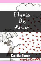 Lluvia De Amor by CamB3r