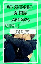 Yo Shippeo A Mis Amigos  by shippers_1