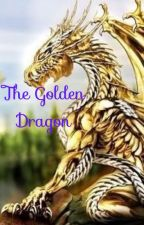The Golden Dragon by drittenlover