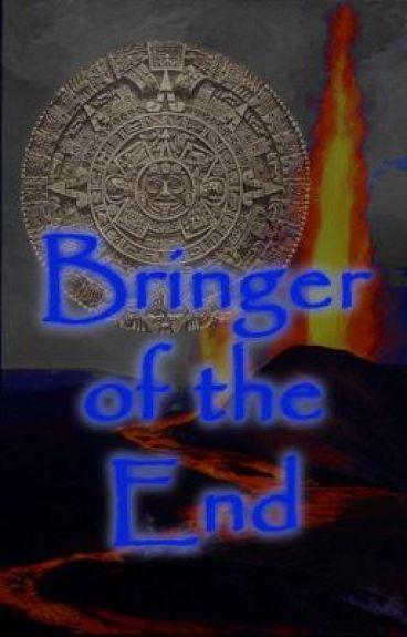 Bringer of the End