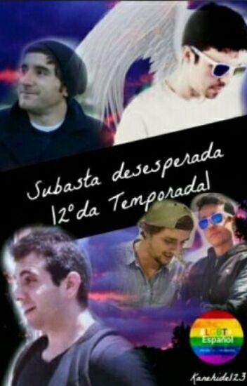 Subasta Desesperada |2° Temporada| (Wigetta)