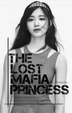 The Lost Mafia Princess by Mezmerixer