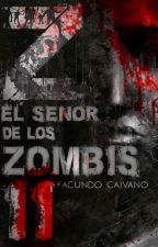 Z: El señor de los zombis II by FacundoCaivano