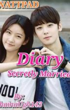 Diary Secretly Married by ShainaUgh143