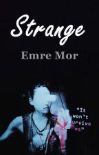 Strange ~ Emre Mor by a-aleyna-a