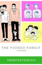 The YuZhou Family (The Sequel) by SweetestSin1314