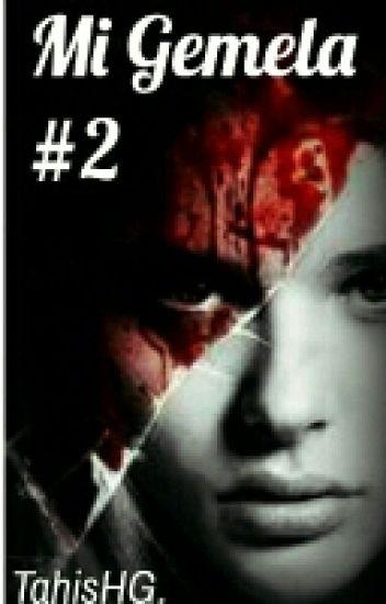 Mi Gemela 2 {Amor Asesino}