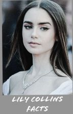 Lily Collins facts by imsebsxtan