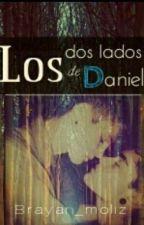 Los Dos Lados De Daniel  by Brayan_moliz