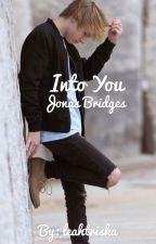 Into You|| Jonas Bridges by leahtriska