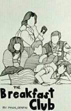 The Breakfast Club by phan_senpai