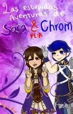 Las estúpidas aventuras de Sara y Chrom by SkywardCat