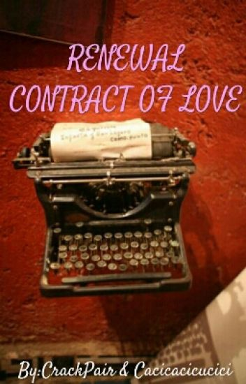 Renewal Contract Of Love