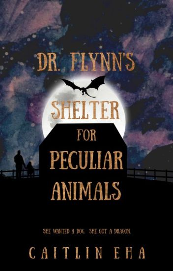 Dr. Flynn's Shelter for Peculiar Animals