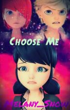 Choose Me by melany_snow