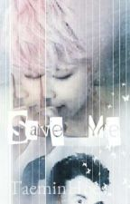Save Me! - Vmin by TaeminHoes