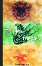 The magic of the Sea  Percy Jackson/Harry Potter °Tercera Generación° . by ForHadesSake