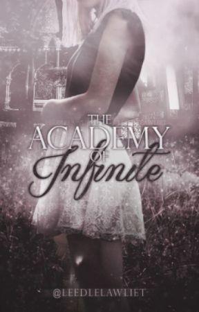 The Academy of Infinite  【IN PROGRESS】 by leedlelawliet