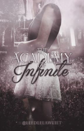 The Academy of Infinite by leedlelawliet