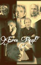 Eres Real? ( Alan Rickman) by Aluhnorazo4ever
