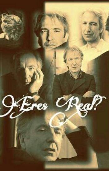 Eres Real? ( Alan Rickman)