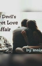 The Devil's Secret Love Affair by anniansker