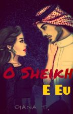 O Sheikh e Eu. by Dianely3
