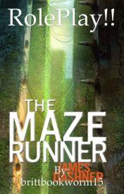Maze Runner RP. by brittbookworm15