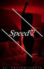 Speed ♡ | a.f.i by Randomness20