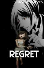 ¶¶REGRET¶¶ Yandere Sebastian Michaelis x Reader (A Kuroshitsuji FANFIC.) by Dark_Mysteries