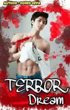 Terror Dream ; [OohSehun] by exo_editing
