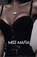 Miss Mafia  by lucilucyfxr