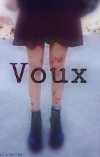 Voux by lalaland861
