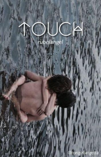 Touch - Rubelangel (editando)
