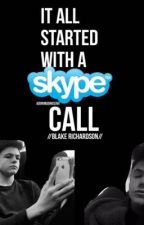 It All Started With a Skype Call//Blake Richardson, New Hope Club//  by abbylovesbandsx