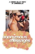 anonymous messages ✧ cameron dallas [1]  by camwrondallas