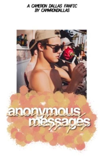anonymous messages ✧ cameron dallas [1]