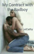 My Contract with the Badboy by LeiCathy