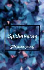 SpiderVerse. by ThisHappySong