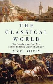 The Classical World by Nigel Spivey by lucasranie