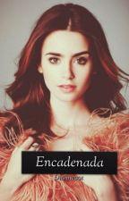 Encadenada by Dianne001
